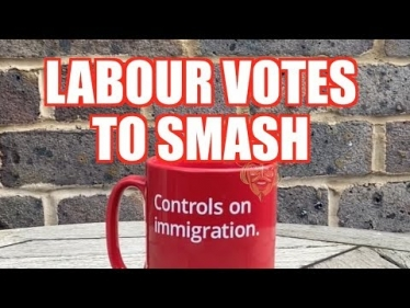 Embedded thumbnail for Labour votes to smash all immigration controls